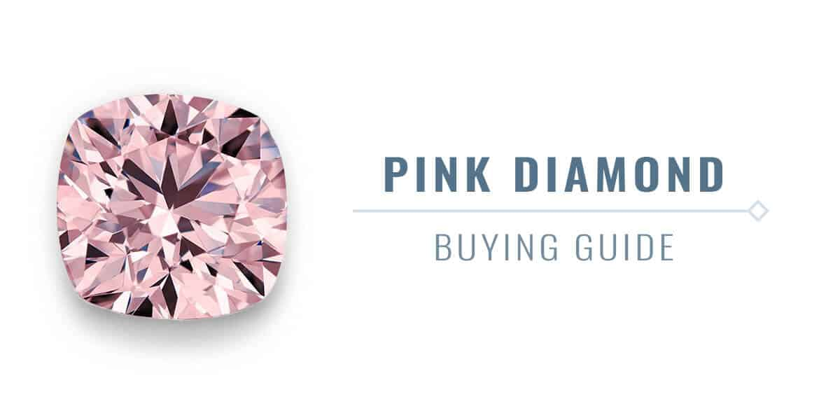 2c98544e1 Pink Diamond Buying Guide: Shapes, Shades, Rarity and Price